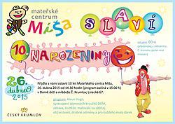 oslava 10 narozenin OSLAVA 10. NAROZENIN MATEŘSKÉHO CENTRA MÍŠA oslava 10 narozenin